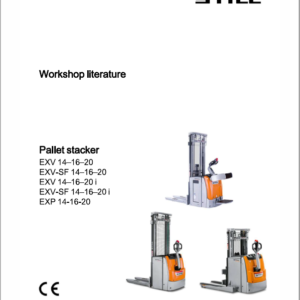 Still EXV 10,EXV 12, EXV 14AC, EXP and all EXV Model Pallet Stacker Workshop Repair Manual