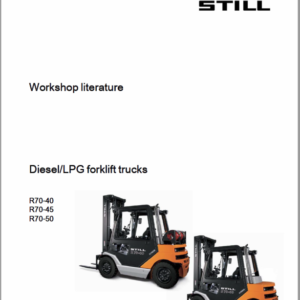 Still Electric Fork Truck R70: R70-25, R70-30, R70-35, R70-40, R70-45, R70-50 Repair Circuit Workshop Operating Manual