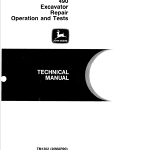 John Deere 490 Excavator Technical Manual TM-1302