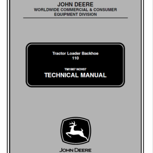 John Deere 110 Tractor Loader Backhoe Service Manual TM-1987