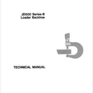John Deere 500B Loader Backhoe Service Manual TM-1024