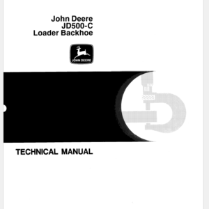 John Deere 500C Loader Backhoe Technical Manual TM-1038