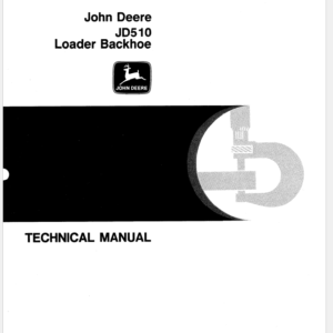 John Deere 510 Backhoe Loader Service Manual TM-1039
