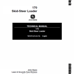 John Deere 170 Skid-Steer Loader Technical Manual TM-1075