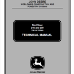 John Deere 240, 250 Skid-Steer Loader Technical Manual TM-1747