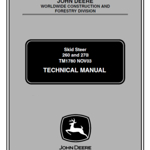 John Deere 260, 270 Skid Steer Loader Technical Manual TM-1780
