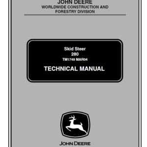 John Deere 280 Skid-Steer Loader Service Manual TM-1749