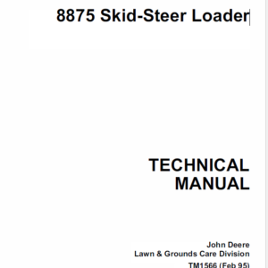 John Deere 8875 Skid-Steer Loader Technical Manual TM-1566
