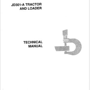 John Deere 301A Tractor and Loader Service Manual TM-1088