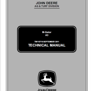 John Deere A3 M-Gator Technical Manual TM-115719