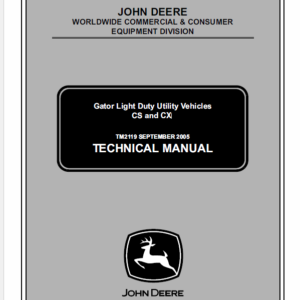 John Deere CS and CX Gator Utility Vehicles Technical Manual TM-2119