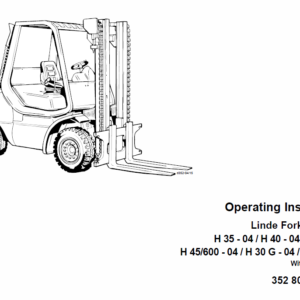 Linde Forklift Truck 352 Series H35, H40, H45 Repair Service Training Manual