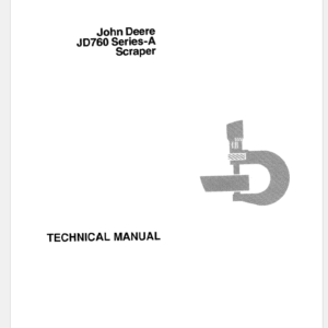 John Deere 760A Scraper Technical Manual TM-1018