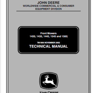John Deere 1420, 1435, 1445, 1545, 1565 Mowers Technical Manual TM-1806