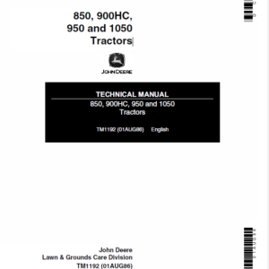 John Deere 850, 900HC, 950 and 1050 Tractors Service Manual TM-1192