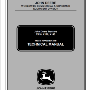 John Deere X110, X120, X140 Tractors Technical Manual TM-2373