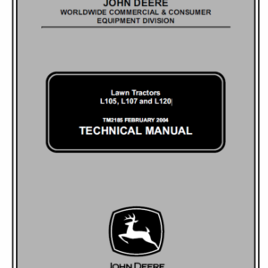 John Deere L105, L107, L120 Lawn Tractor Technical Manual TM-2185