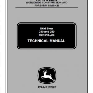 John Deere 240, 250 Skid-Steer Loader Service Manual TM1747