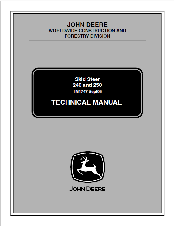 John Deere 240, 250 Skid-Steer Loader Service Manual TM1747