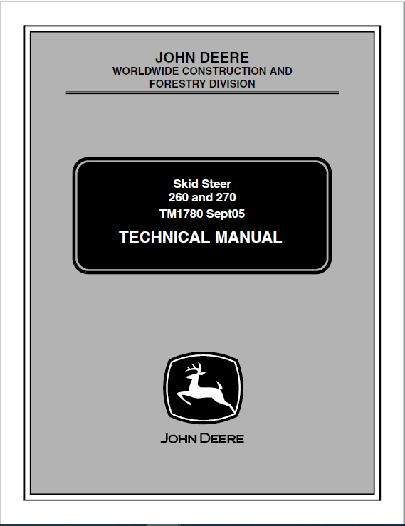 John Deere 260, 270 Skid-Steer Loader Service Manual TM1780