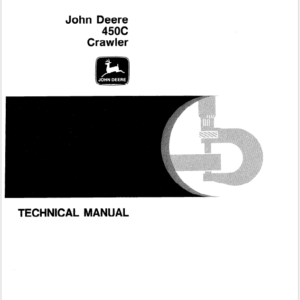John Deere 450C Crawler Technical Manual TM-1102