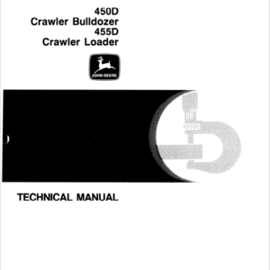 John Deere 450D, 455D Crawler Bulldozer Loader Service Manual