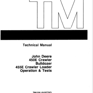 John Deere 450E, 455E Crawler Bulldozer Loader Technical Manual TM-1233