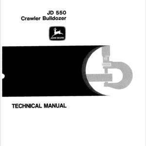 John Deere 550 Crawler Bulldozer Technical Manual TM-1108