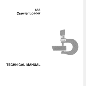 John Deere 655 Crawler Loader Technical Manual TM-1250
