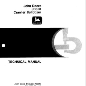 John Deere 850 Crawler Bulldozer Technical Manual TM-1164