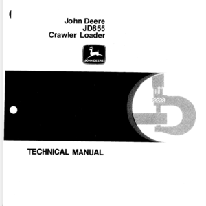 John Deere 855 Crawler Loader Service Manual TM-1165
