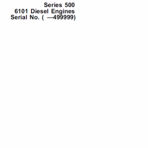 John Deere 500 Series 6101 Diesel Engines Manual CMT20