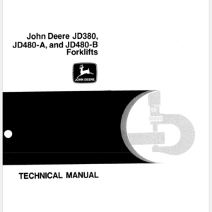 John Deere 380, 480A, 480B Forklift Technical Manual TM-1060