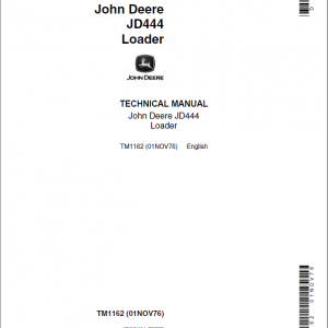 John Deere 444 Loader Repair Service Manual TM1162 & TM3202