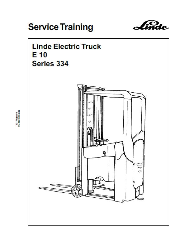 Linde Type 334 Electric Forklift Truck: E10 Workshop Manual
