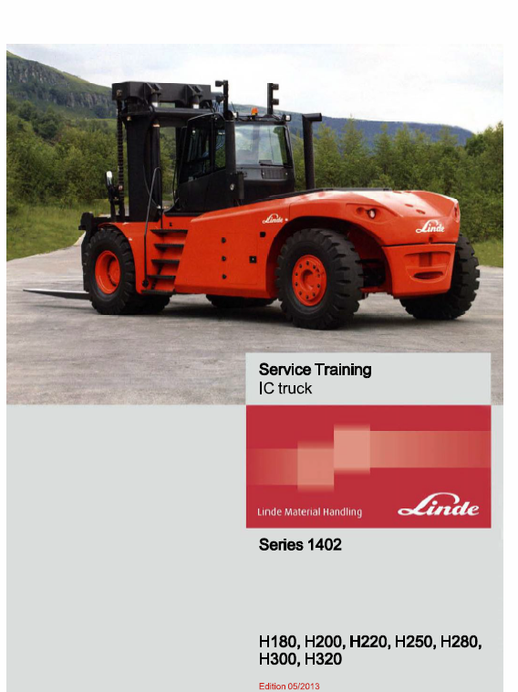 Linde Series 1402 IC Truck: H180, H200, H220, H250, H280, H300, H320 Service manual