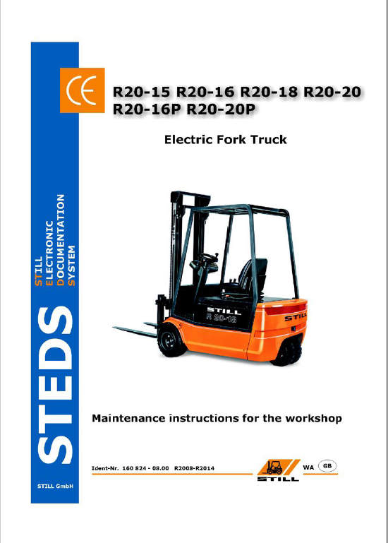 Still Electric Fork Truck R20: R20-15, R20-16, R20-17, R20-20 Repair Workshop Manual