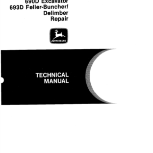 John Deere 690D, 693D Excavator Technical Manual TM-1387 & TM-1388