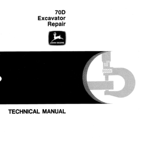 John Deere 70D Excavator Technical Manual TM-1407 & TM-1408