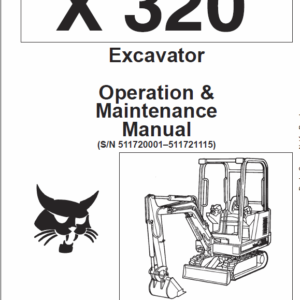 Bobcat X320, and X322 Excavator Service Manual