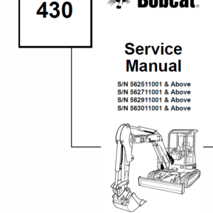 Bobcat 430 Compact Excavator Instructions and Service Manual