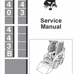 Bobcat 440, 443 and 443B Skid-Steer Loader Service Manual