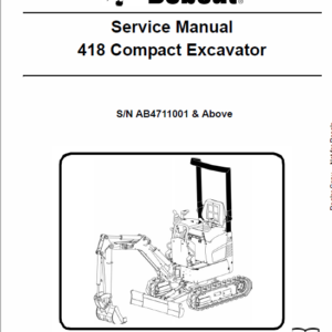 Bobcat 418 Compact Excavator Operating and Service Manual