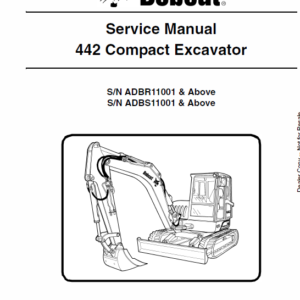 Bobcat 442 Excavator Instruction and Service Manual