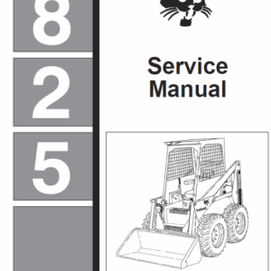 Bobcat 825 Skid-Steer Loader Service Manual