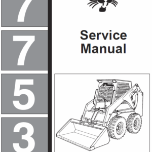 Bobcat 7753 Skid-Steer Loader Schematics, Operating and Service Manual
