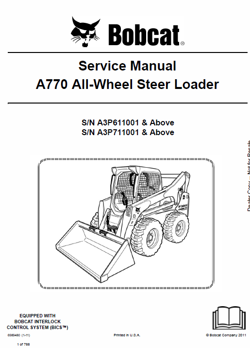 Bobcat A770 All-Wheel Skid-Steer Loader Schematics, Operating and Service Manual