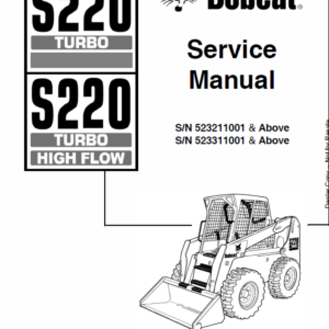 Bobcat S220 Turbo Skid-Steer Loader Service Manual
