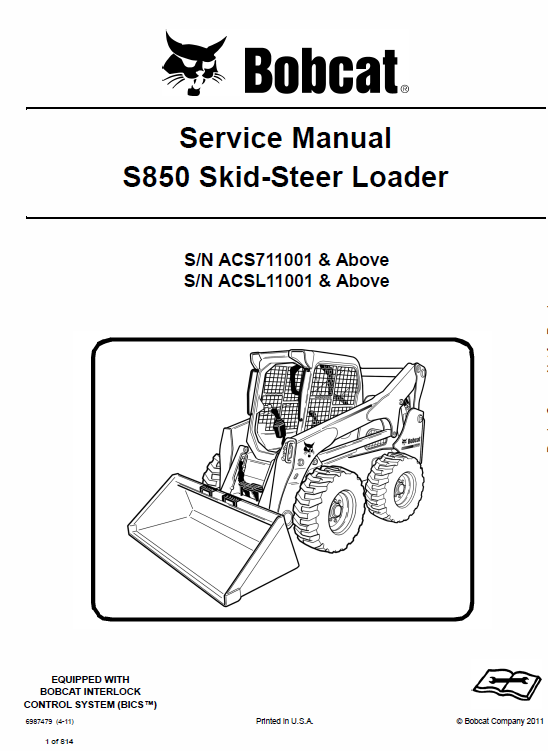 Bobcat S850 Skid-Steer Loader Schematics, Operating and Service Manual
