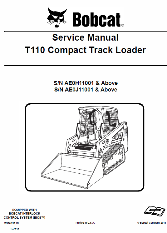 Bobcat T110 Compact Track Loader Schematics, Operating and Service Manual